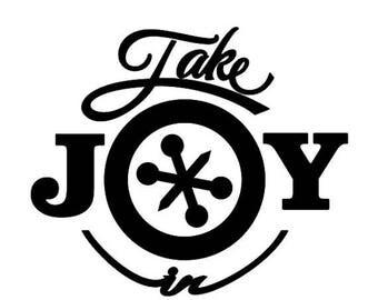 WEEKEND SALE Take Joy In Jacks Decal