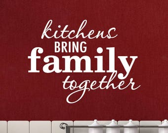 Wall Quotes Decal Kitchens Bring Family Together Vinyl Decal Kitchen Chef Cooking Dining Room Eat Drink Dine Gather
