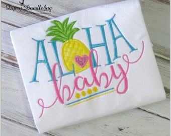 Hawaii Shirt - Vacation Shirt - Aloha Shirt - Pineapple Shirt - Aloha Baby - Hawaii vacation shirt - Girls Hawaii Shirt