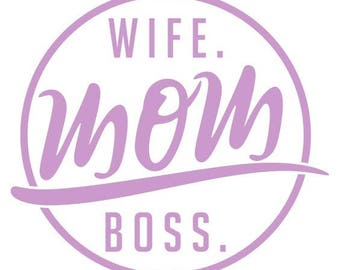 Wife Mom Boss Vinyl Car Decal Bumper Window Sticker Any Color Multiple Sizes Mothers Day Jenuine Crafts