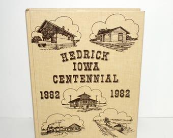 1982 Hedrick Iowa Centennial Book, Town History, Family Photoss,