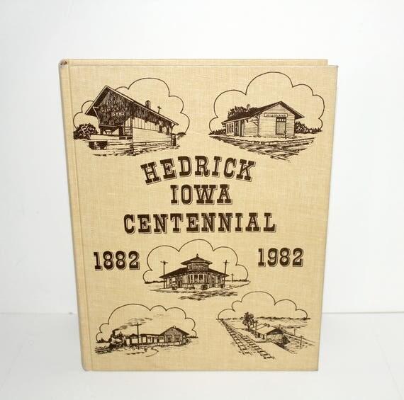 Vintage 1982 Hedrick Iowa Centennial Book, Town History, Family Photoss,
