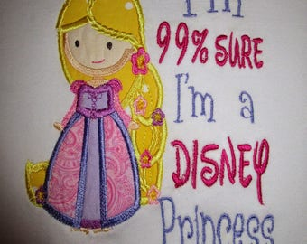 99% Sure I'm A Disney Princess Applique Shirt