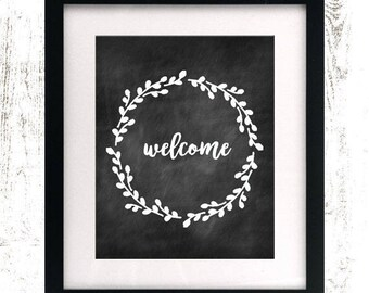 Welcome Printable - Instant Download - Rustic Home Decor - Chalkboard Wreath - Farmhouse Decor - Chalkboard Floral Digital Print
