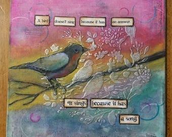 A Bird Has A Song