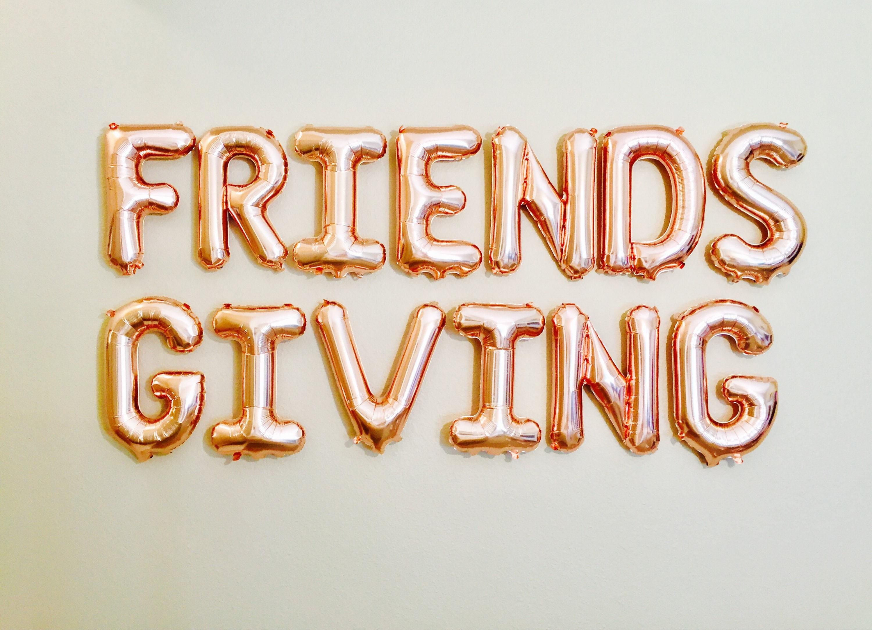 Friendsgiving Friendsgiving Letter Balloons Happy