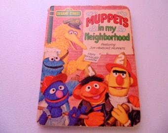 Muppets in my neighborhood Book, Jim Henson's Muppets, 1977 edition, Board Book, Children's book, Sesame Street, Ernie/Bert/Oscar/Big Bird