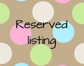 Reserved listing for Nicole