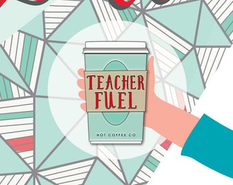 Gift for Teacher Coffee Pin and Greeting Card Teacher Gift Enamel Pin and Card Teacher Fuel Thank You Note Coffee Cup