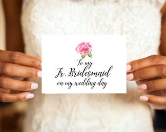 To my Jr. Bridesmaid on my wedding day card, Jr. Bridesmaid card, Junior Bridesmaid, Greeting Card, Wedding day card
