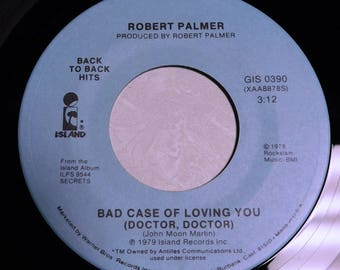"Robert Palmer Bad Case of Loving You - Vintage Vinyl Record -  1979 Island GIS 0390 45rpm 7"" single"