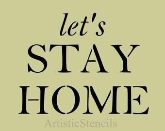 STENCIL Let's Stay Home Farmhouse 10X7.8