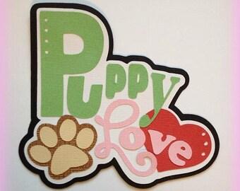puppy love title  premade paper piecing 3d die cut by my tear bears kira