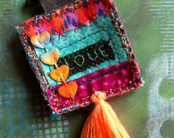 Textile Brooch - Boho Hippy Chic Festival Pin - LOVE