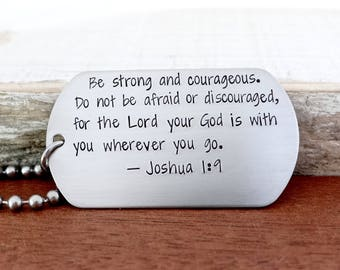 Joshua 1:9. Men's Christian Dog Tag Necklace. Stainless Steel Scripture Jewelry for Men.  Be Strong And Courageous. Do Not Be Afraid.