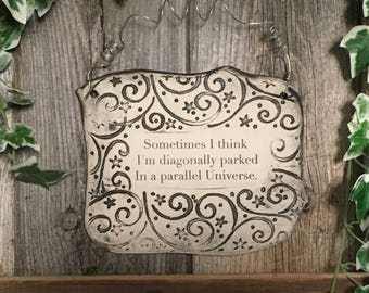 Handmade Wonderfully Funny Quote Ceramic Plaque