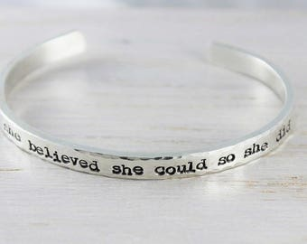 she believed she could • cuff bracelet