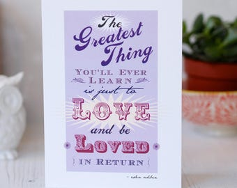 The Greatest Thing Love & Be Loved Greeting Card wedding engagement anniversary love quote romantic card