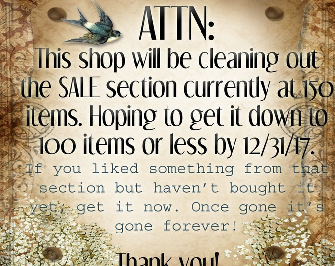 Cleaning Time!• Shop Inventory Sale• End of Year Sales• Last Chance!