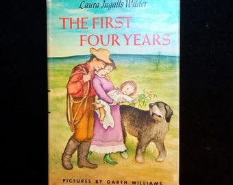 1971 The First Four Years Vintage Book by Laura Ingalls Wilder Pictures by Garth Williams