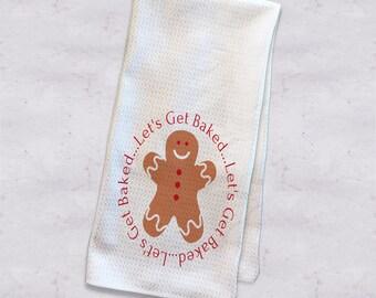 Let's Get Baked, Stoner Kitchen Decor,  Stoner Gifts, Stoner Kitchen Gift, Legalize It Gift, Christmas Hand Towel, Weed Kitchen Towel