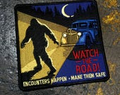 Road Safety PSA Cryptozoology Patch - Cryptozoology Tracking Society, Bigfoot, Sasquatch