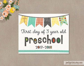 First Day of Preschool Printable Sign - 8 x 10 Printable First Day of 3 Year Old School Sign - INSTANT DOWNLOAD - 503