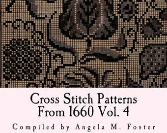 Cross Stitch Patterns From 1660 Vol. 4 (Download / Printable / PDF file)