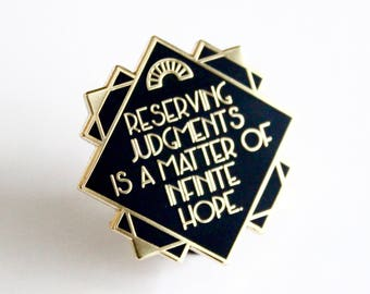 Reserving Judgments The Great Gatsby F Scott Fitzgerald Black Gold hard enamel pin, book lover, literary gifts
