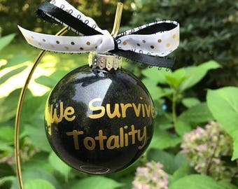 We Survived Totality ornament, Eclipse gift, Eclipse Ornament, Personalized Totality gift, Solar Eclipse