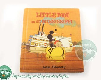 Little Toot On The Mississippi By Hardie Gramatky 1970s Hardcover Book