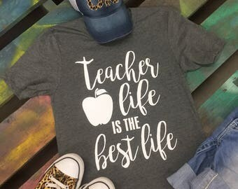 Teacher Life is the Best Life Soft Awesome T-Shirt Tee