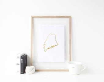 Maine art print | gold foil art print | Maine print gold | gold foil wall art | Maine state sign | Portland, Maine wall art | gold Maine art