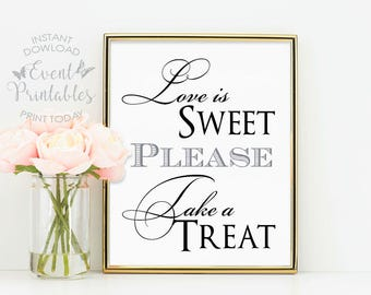 Love is Sweet Sign. Love is Sweet Please Take a Treat. Wedding Sign. Wedding Favor Sign. Wedding Sign Printable. Event Printables