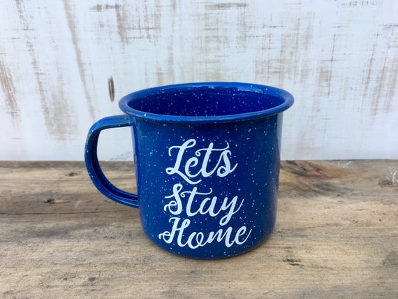 Enamel Mug | Let's Stay Home | Fall Autumn Mug | Personalized Mug | Camping Mug