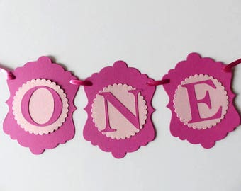 Girls First Birthday ONE Banner - High Chair Sign - Photo Prop - Pink