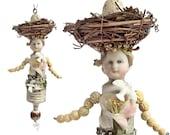 bird girl ornament, original art doll, birds nest art, garden fairy sprite, assemblage art flower girl by Elizabeth Rosen