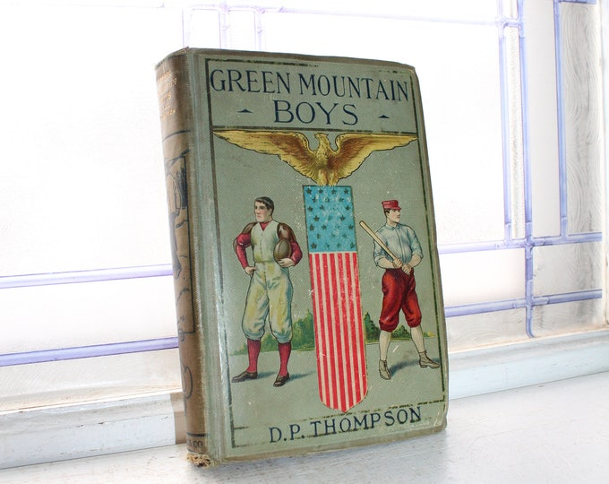 Green Mountain Boys by D P Thompson Antique 1800s Book About Vermont