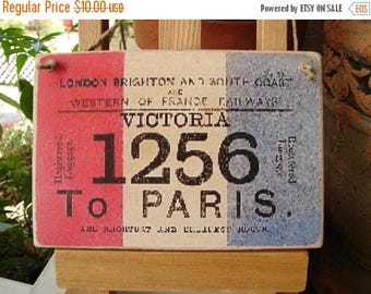 3 day SUMMER SALE 15% OFF French shabby chic, vintage travel ticket image on wooden tag to hang on dresser or door knob