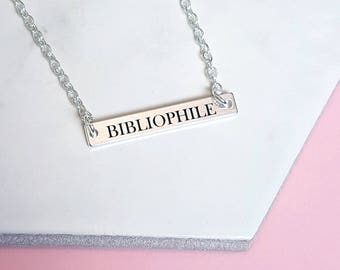 BIBLIOPHILE Bar Pendant, Horizontal Bar Necklace,  Book Lovers Jewellery, Gifts For Bookworms, Literary Jewellery Gifts For Her