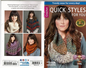 Quick Styles For You Crochet Pattern Book   Leisure Arts 75486