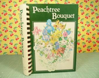 Georgia Junior League Cookbook - Peachtree Bouquet - Dekalb County - Spiral Bound