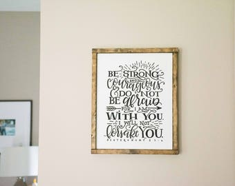 Scripture Sign, Deuteronomy 31 6, Bible Verse Wood Sign, Engraved, Be Brave Sign, Be Strong, courageous, do not be afraid, Christian Sign,