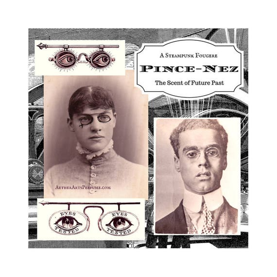Pince-Nez Perfume: a Steampunk Fougere, A modern twist on a Victorian eau de Cologne, a Fresh Fragarance with Lavender, Lemon, Bergamot oil