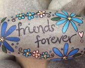 Happy Rock - Friends Forever - Hand-Painted Beach River Rock Stone - turquoise blue daisies flowers pink heart