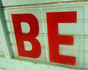 Two Vintage Clear and Red Plastic Marquee Sign Letters Spelling BE