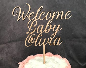 Welcome Baby Shower Rustic Wood Cake Topper- Personalize with Baby's Name