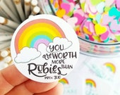 Rainbow you are worth more than rubies prov 31.10 stickers packaging supplies