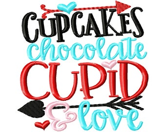 Cupcakes, Chocolate, Cupid & Love - Valentines custom shirt