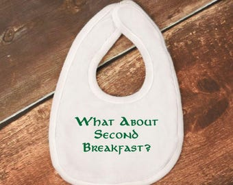 "Baby Bib- ""What About Second Breakfast"" Lord of the Rings"